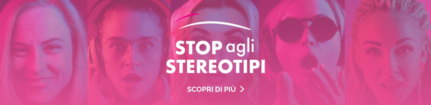 Stop agli stereotipi